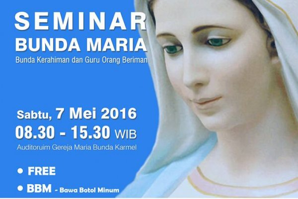 Seminar: Maria Bunda Kerahiman dan Guru Umat Beriman