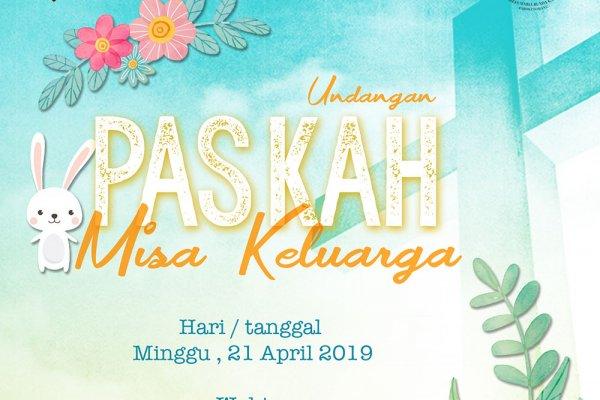 Undangan Misa Paskah Keluarga 2019