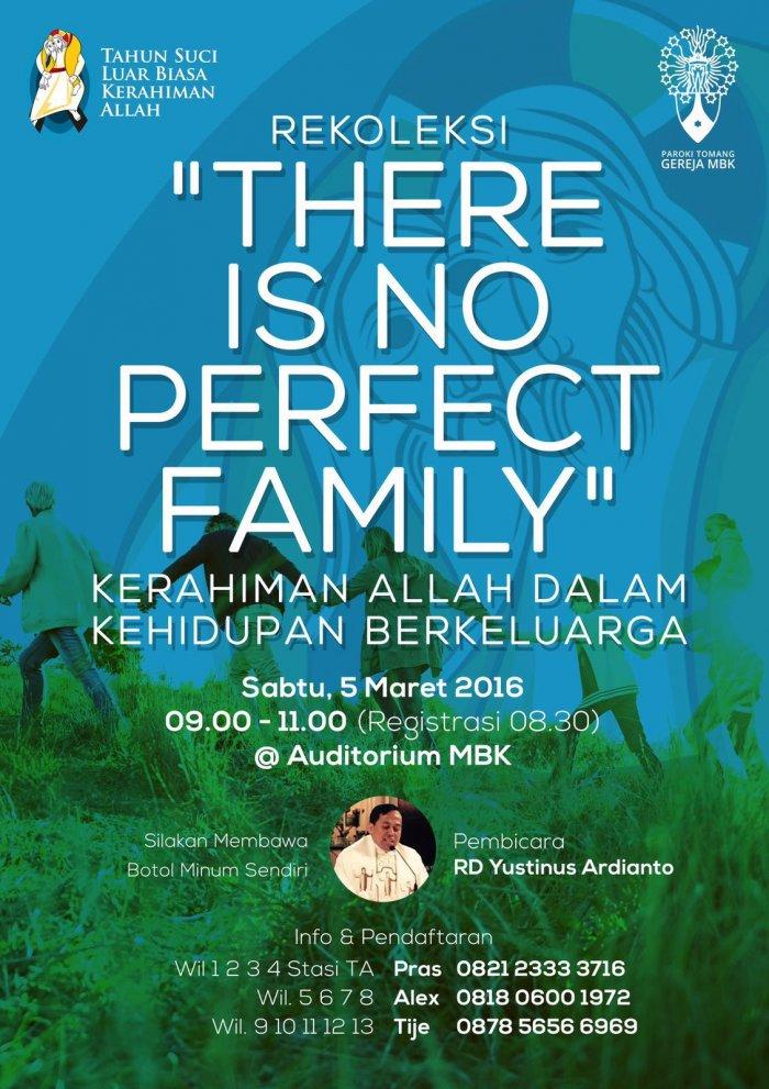 """Rekoleksi Kerahiman Allah dalam Kehidupan Berkeluarga """"There is No Perfect Family"""""""